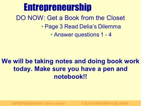 Entrepreneurship DO NOW: Get a Book from the Closet