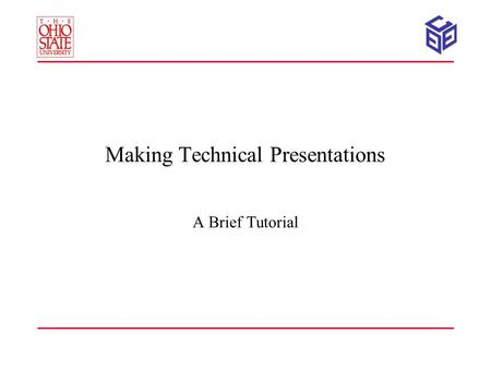 Making Technical Presentations A Brief Tutorial. 2 Making Presentations A presentation is not a paper. –Medium, coverage, detail –Decisions regarding.