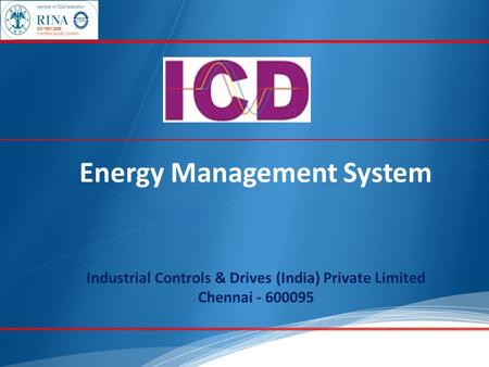 Energy Management System Industrial Controls & Drives (India) Private Limited Chennai - 600095.