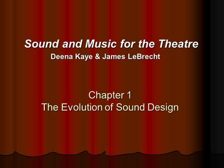 Chapter 1 The Evolution of Sound Design