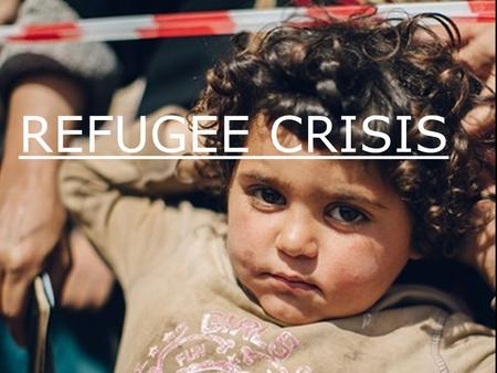 "REFUGEE CRISIS. John and Debby Wright Incoming National Directors write: ""The refugee crisis facing Europe is deeply disturbing and something that we."