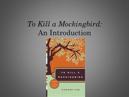 "To Kill a Mockingbird: An Introduction. One of the most influential novels in American history. Rated, after the Bible, as one book ""most often cited."
