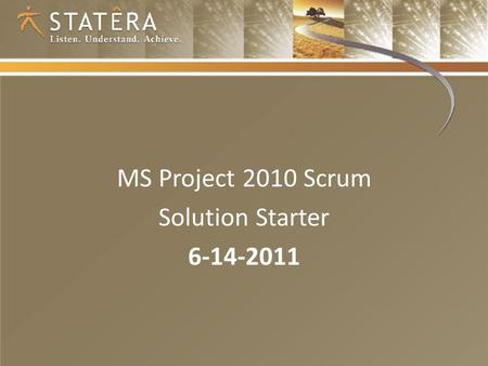 MS Project 2010 Scrum Solution Starter 6-14-2011.