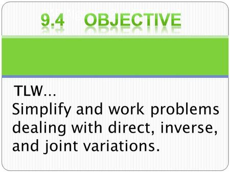 mat117 how are these concepts of direct inverse and joint variation used in everyday life provide ex View homework help - math117 week6 from mat 117 at university of phoenix but also the interior, and the engine there are many factors that play into joint variation.