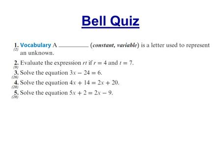 Bell Quiz. Objectives Solve for one variable in equations with multiple variables.