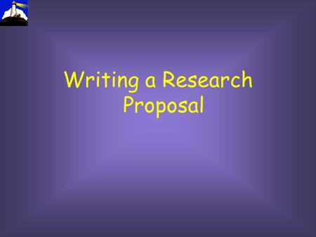 Writing a Research Proposal. Today Definition and purpose of the proposal Structure of a proposal The process of writing.