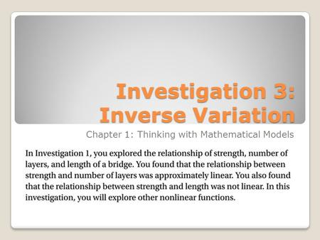 Investigation 3: Inverse Variation Chapter 1: Thinking with Mathematical Models.