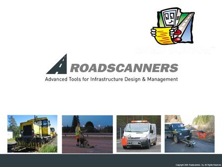 Copyright 2006 Roadscanners Oy. All Rights Reserved.