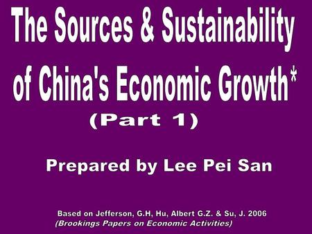 -1978, China – 10 th largest eco., with a GDP of $150 billions - 2005, C – 4 th largest eco., with GDP of $2.2 trillion - Instead, measured in PPP, C.