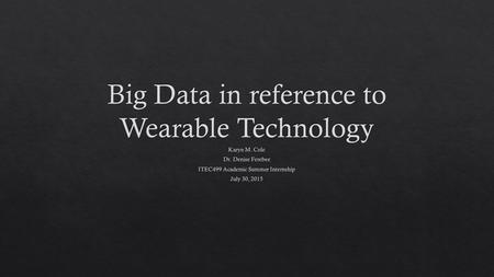 What is Big Data? Bid Data extremely large data sets that may be analyzed computationally to reveal patterns, trends, and associations, especially.