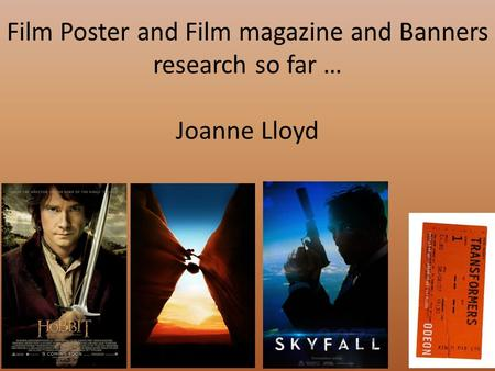 Film Poster and Film magazine and Banners research so far … Joanne Lloyd.