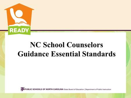 NC School Counselors Guidance Essential Standards.
