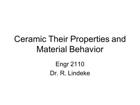 Ceramic Their Properties and Material Behavior