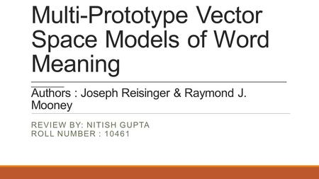 Multi-Prototype Vector Space Models of Word Meaning __________________________________________________________________________________________________.