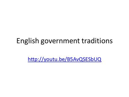 English government traditions