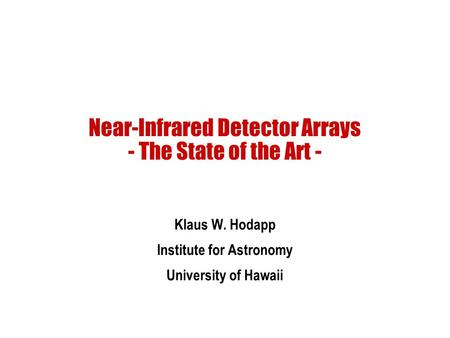 Near-Infrared Detector Arrays - The State of the Art -