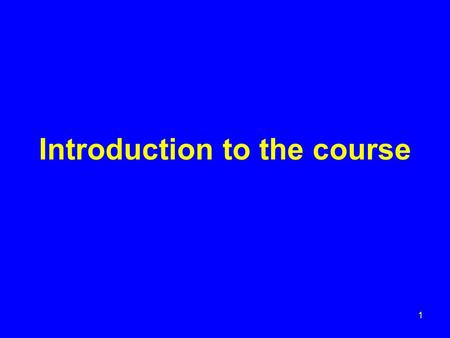 Introduction to the course 1. Agenda Include: TECHNICAL ISSUES PRACTICAL ISSUES 2.