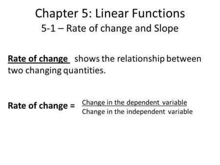Chapter 5: Linear Functions