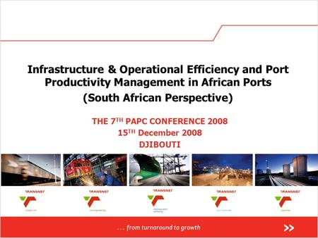 Infrastructure & Operational Efficiency and Port Productivity Management in African Ports (South African Perspective) THE 7 TH PAPC CONFERENCE 2008 15.