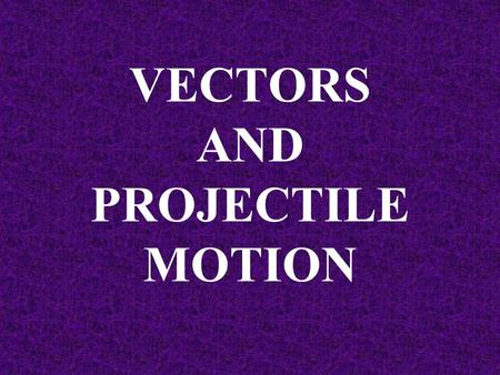 VECTORS AND PROJECTILE MOTION How fast will the plane go if it has a crosswind of 20m/s? We need to use vectors!!!!!!!
