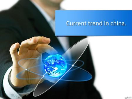 Current trend in china.. Contents Recent Facts about China GDP growth in China BRICS Economies Why China, A favorable Environment for Multinational Business.