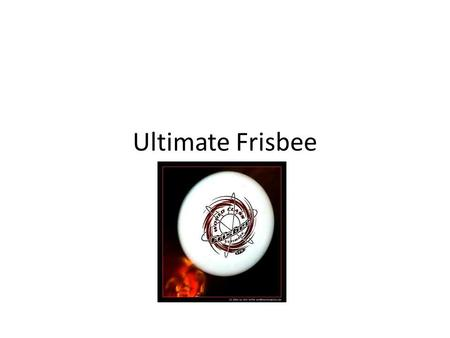 Ultimate Frisbee. The Game The game, explained as simply as possible Ultimate is played between two teams of seven players on a large rectangular pitch.