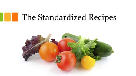 The Standardized Recipes