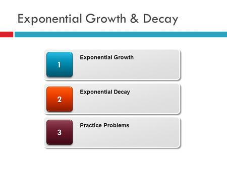 Exponential Growth & Decay