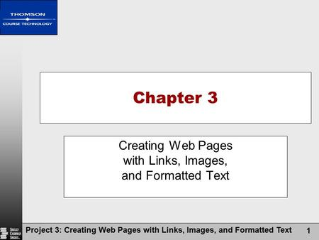 Creating Web Pages with Links, Images, and Formatted Text