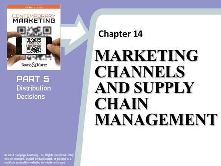 Chapter 14 © 2014 Cengage Learning. All Rights Reserved. May not be scanned, copied or duplicated, or posted to a publicly accessible website, in whole.