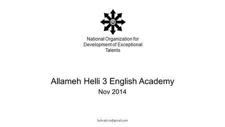 Allameh Helli 3 English Academy Nov 2014 National Organization for Development of Exceptional Talents