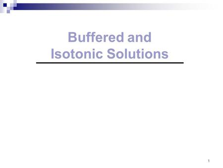 Buffered and Isotonic Solutions