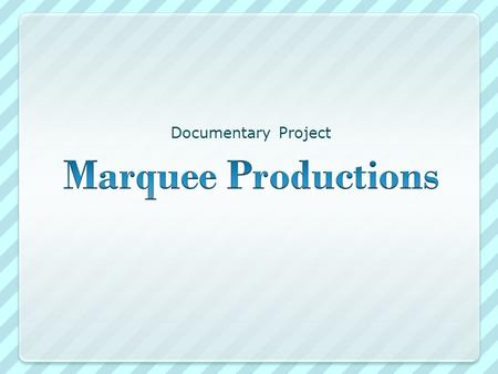 Documentary Project. Project Development Market Analysis Competition Script Development Scouting.