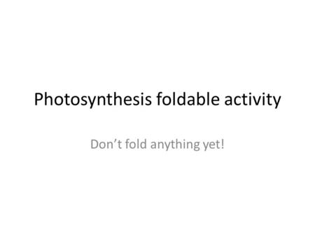 Photosynthesis foldable activity