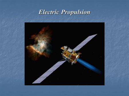 Electric Propulsion.