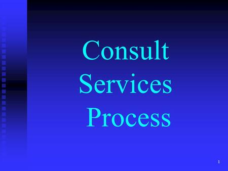 1 Consult Services Process. 2 What Happens When Consult is Ordered? Individuals may get alert Individuals may get alert Team of folks may get alert Team.