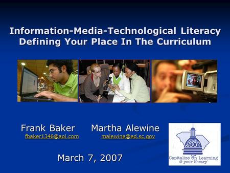 Information-Media-Technological Literacy Defining Your Place In The Curriculum Frank Baker Martha Alewine