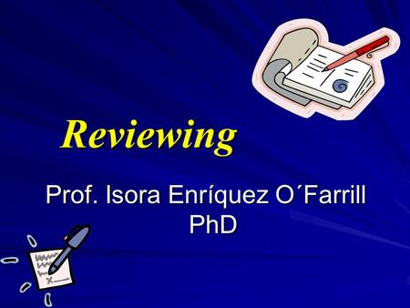 Reviewing Prof. Isora Enríquez O´Farrill PhD. We use the present simple to talk about permanent states, repeated actions and daily routines.