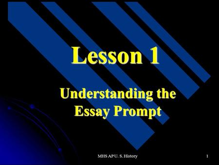 Understanding the Essay Prompt