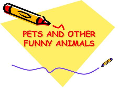 PETS AND OTHER FUNNY ANIMALS. MAKE UP THE NAMES OF ANIMALS TLEPHANE ELEPHANT LOWF KEMONY LECRODICO REAB CROCODILE WOLF MONKEY BEAR.