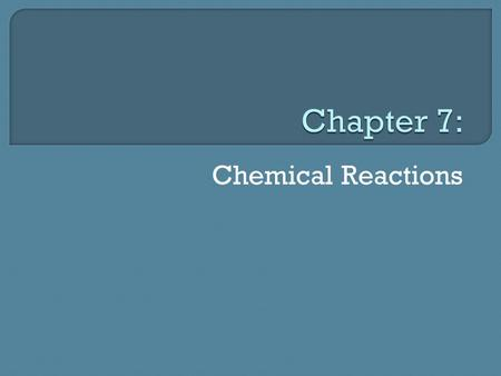 Chemical Reactions.  Atoms interact in chemical reactions: Chemical reaction: produces new substances by changing the way in which atoms are arranged.