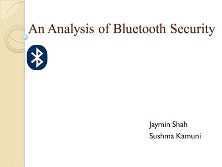 An Analysis of Bluetooth Security