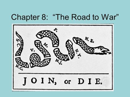 "Chapter 8: ""The Road to War"". Lesson 1: Trouble over Taxes King George wanted to tax the colonies to pay for the expenses of soldiers to protect the colonists."