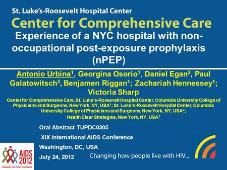 Experience of a NYC hospital with non- occupational post-exposure prophylaxis (nPEP) Antonio Urbina 1, Georgina Osorio 1, Daniel Egan 2, Paul Galatowitsch.