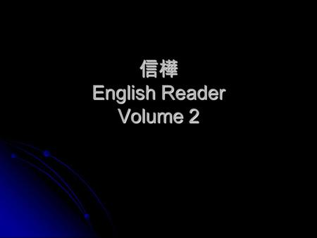 信樺 English Reader Volume 2. Lesson 1 Reality TV Shows Vocabulary Vocabulary 1. Cartoon : 1. Cartoon : Many children enjoy watching cartoons. Many children.