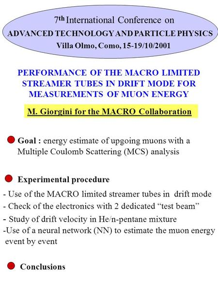 PERFORMANCE OF THE MACRO LIMITED STREAMER TUBES IN DRIFT MODE FOR MEASUREMENTS OF MUON ENERGY - Use of the MACRO limited streamer tubes in drift mode -Use.
