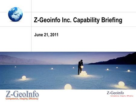 Z-Geoinfo Inc. Capability Briefing June 21, 2011.