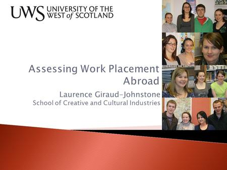 Laurence Giraud-Johnstone School of Creative and Cultural Industries.