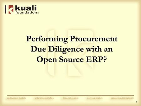 1 Performing Procurement Due Diligence with an Open Source ERP?