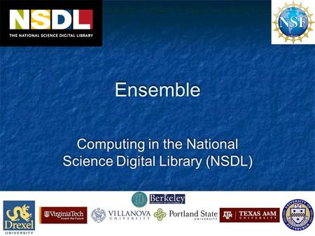 Ensemble Computing in the National Science Digital Library (NSDL)